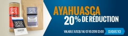20% Réduction Ayahuasca
